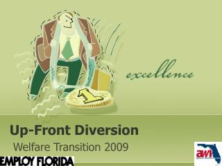 Up-Front Diversion