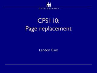 CPS110:  Page replacement