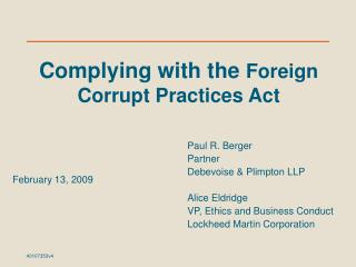 Paul R. Berger Partner Debevoise & Plimpton LLP Alice Eldridge VP, Ethics and Business Conduct Lockheed Martin Corporati