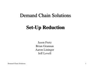 Demand Chain Solutions Set-Up Reduction