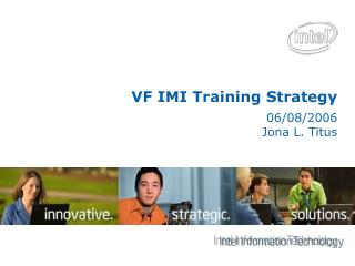 VF IMI Training Strategy