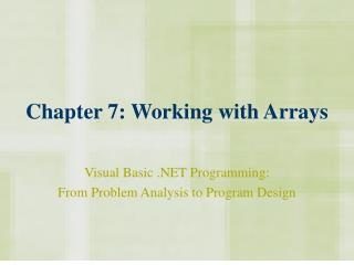 Chapter 7: Working with Arrays