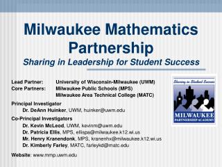 Milwaukee Mathematics Partnership Sharing in Leadership for Student Success