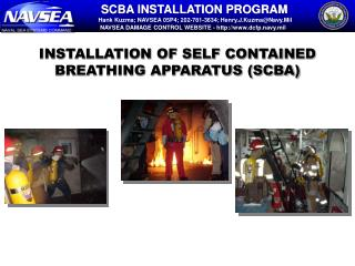 INSTALLATION OF SELF CONTAINED BREATHING APPARATUS (SCBA)