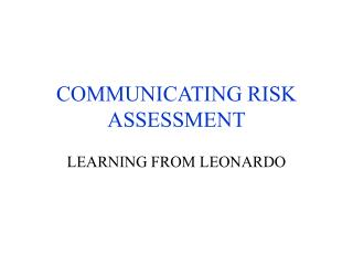 COMMUNICATING RISK ASSESSMENT