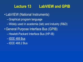 Lecture 13	LabVIEW and GPIB
