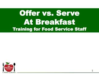 Offer vs. Serve At Breakfast Training for Food Service Staff