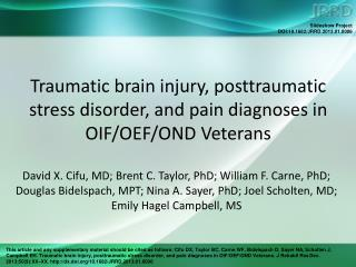 Traumatic brain injury, posttraumatic stress disorder, and pain diagnoses in OIF/OEF/OND Veterans