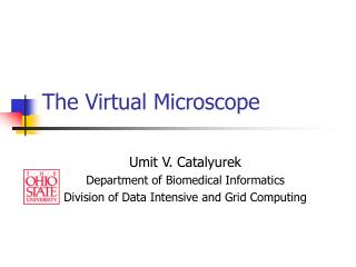 The Virtual Microscope