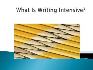 What Is Writing Intensive?