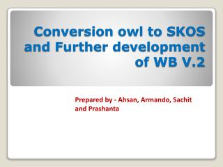 Conversion owl to SKOS and Further development of WB V.2