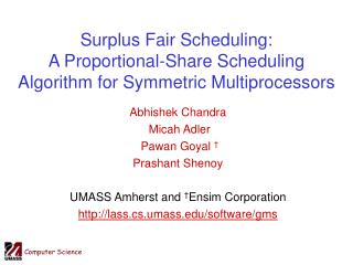 Surplus Fair Scheduling: A Proportional-Share Scheduling Algorithm for Symmetric Multiprocessors