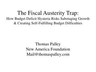Thomas Palley New America Foundation Mail@thomaspalley