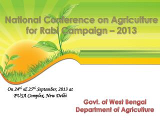 On 24 th  & 25 th  September, 2013 at  PUSA Complex, New Delhi