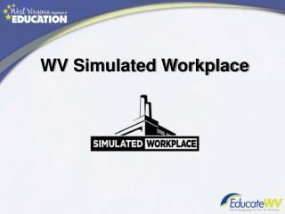 WV Simulated Workplace
