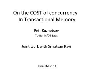 On the COST of concurrency In Transactional Memory