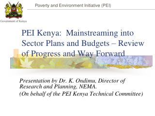 PEI Kenya:  Mainstreaming into Sector Plans and Budgets – Review of Progress and Way Forward
