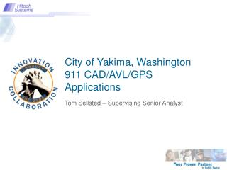 City of Yakima, Washington 911 CAD/AVL/GPS Applications