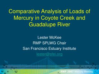 Comparative Analysis of Loads of Mercury in Coyote Creek and Guadalupe River