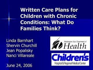 Written Care Plans for Children with Chronic Conditions: What Do Families Think?