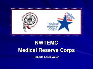 NWTEMC  Medical Reserve Corps Roberta Losik-Welch