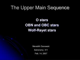 The Upper Main Sequence