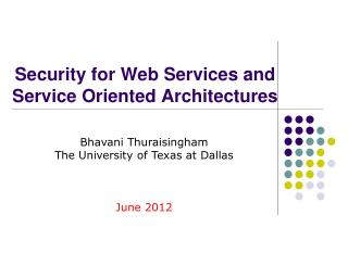 Security for Web Services and Service Oriented Architectures