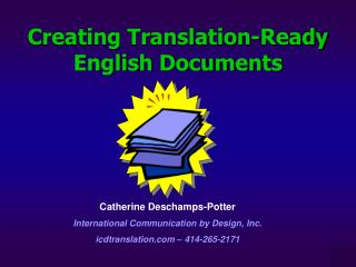 Creating Translation-Ready English Documents