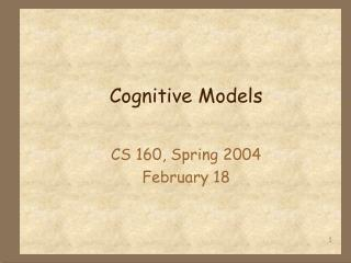 Cognitive Models