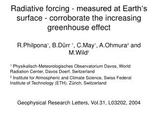 Radiative forcing - measured at Earth's surface - corroborate the increasing greenhouse effect