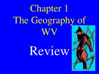 Chapter 1  The Geography of WV