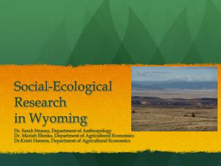 Social-Ecological Research  in Wyoming