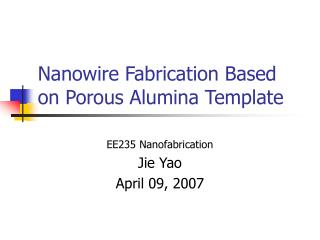 Nanowire Fabrication Based on Porous Alumina Template