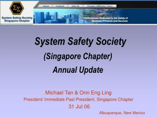 System Safety Society (Singapore Chapter) Annual Update