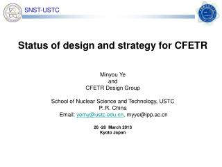 Status of design and strategy for CFETR Minyou Ye and