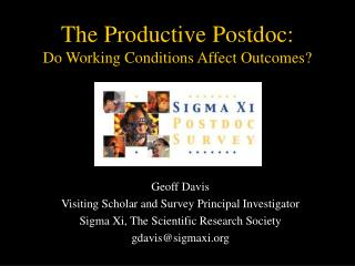 The Productive Postdoc: Do Working Conditions Affect Outcomes?