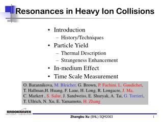 Resonances in Heavy Ion Collisions
