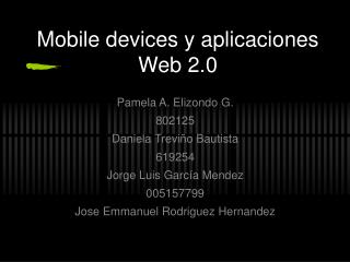 Mobile devices y aplicaciones Web 2.0