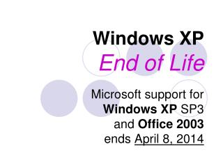 Windows XP End of Life