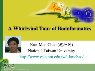 A Whirlwind Tour of Bioinformatics