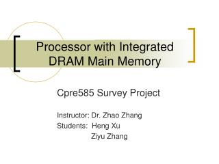 Processor with Integrated DRAM Main Memory