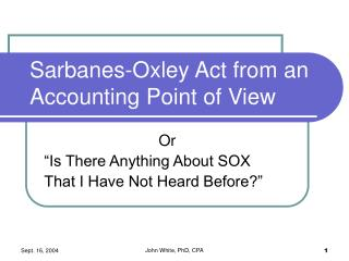 Sarbanes-Oxley Act from an Accounting Point of View