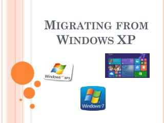 Migrating from Windows XP