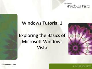 Windows Tutorial 1 Exploring the Basics of Microsoft Windows Vista