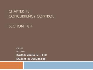 Chapter 18  Concurrency control Section 18.4