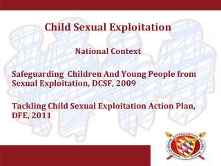 Child Sexual Exploitation National Context