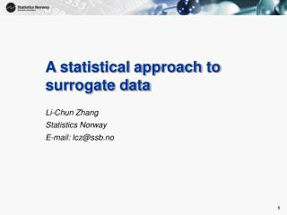 A statistical approach to surrogate data