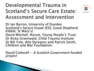 Developmental Trauma in Scotland's Secure Care Estate: Assessment and Intervention