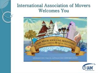 International Association of Movers Welcomes You