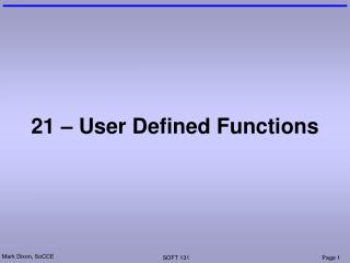 21 – User Defined Functions